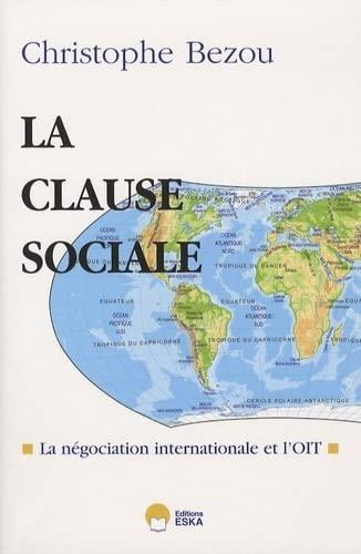 La clause sociale : La négociation internationale: Christophe Bezou