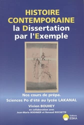 la dissertation en histoire contemporaine par l'exemple: Jean-Marie Bodinier, Renaud Rochette,...