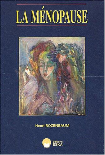 la ménopause: Henri Rozenbaum