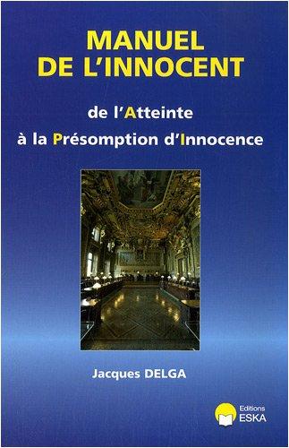 manuel de l'innocent: Jacques Delga