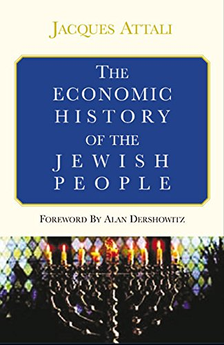 The Economic History of the Jewish People: Attali, Jacques