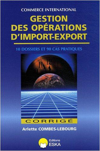 """""""gestion des opérations d'import-export ; corrigé"""": Arlette ..."""
