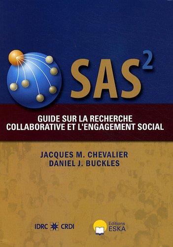 """""""SAS² ; guide sur la recherche collaborative et l'engagement social"""": Daniel J...."""