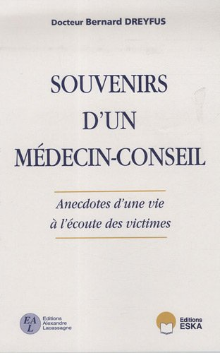 """""""souvenirs d'un médecin-conseil ; anecdotes d'une vie à l'&eacute..."""