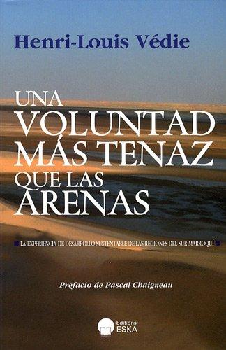 una voluntad mas tenaz que las arenas: Henri-Louis Védie, Pascal Chaigneau