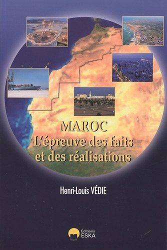 """""""Maroc ; l'épreuve des faits et des réalisations"""": Henri-Louis Védie"""