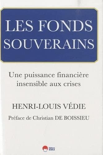 """""""les fonds souverains ; une puisssance financière insensible aux crises"""": ..."""