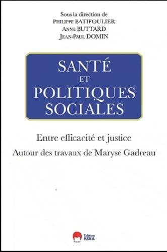 Santé et politique sociales (French Edition): Philippe Batifoulier