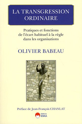 la transgression ordinaire: Olivier Babeau
