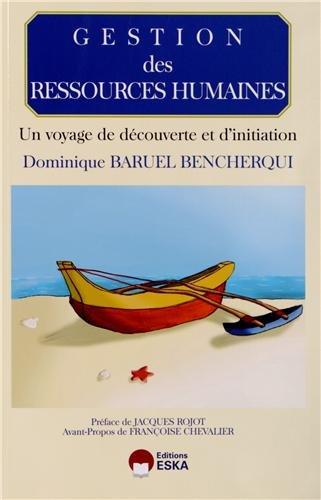 9782747219969: Gestion des Ressources Humaines - Un voyage de découverte et d'initiation