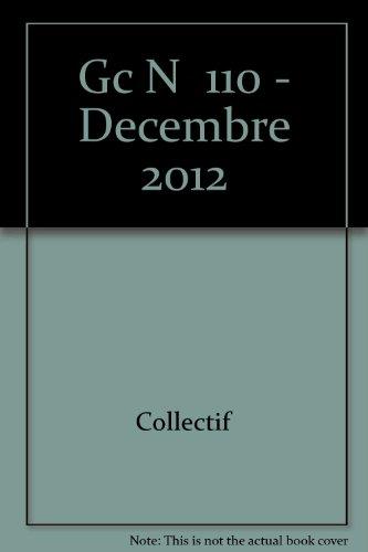 Gc n 110 - decembre 2012: Collectif
