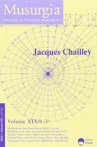 Musurgia 1 3 2012 jacques chailley: Collectif
