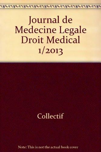 Journal de medecine legale droit medical 1/2013: Collectif