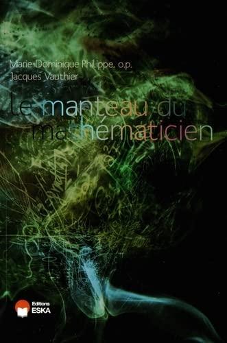 9782747220873: Le manteau du mathématicien