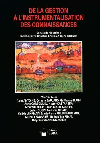 9782747221146: Revue internationale de psychosociologie, N° 49, printemps 2014 : De la gestion à l'instrumentalisation des connaissances