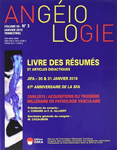 Angeiologie N3 Vol 66 2014 Livre des: Collectif