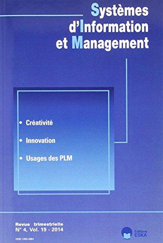 Systemes d'Information et Management N4 Vol19 2014 Creativite Innovation Usages de Plm