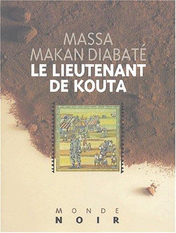 9782747302128: Le lieutenant de Kouta