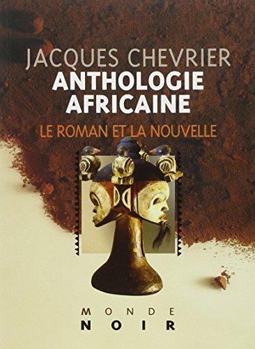 9782747302203: Anthologie africaine d'expression française. 1, Le roman et la nouvelle