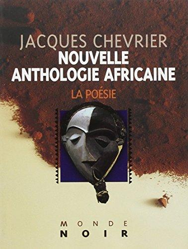 9782747304863: Nouvelle anthologie africaine d'expression française (French Edition)