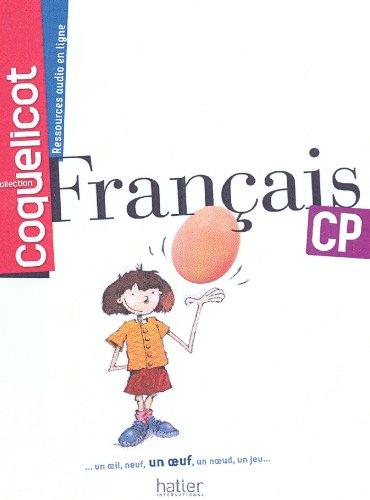 9782747308069: Français CP Coll. Coquelicot Elève (COQUELICOT MAGHREB)