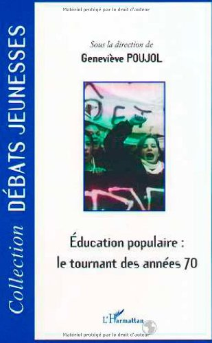 9782747500296: éducation populaire : le tournant des années 70
