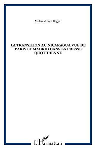 La transition au nicaragua vue de paris: Abderrahman Beggar