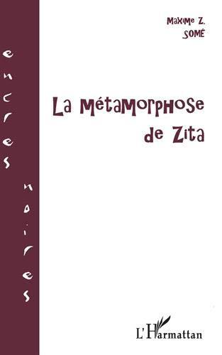 9782747500845: La métamorphose de zita