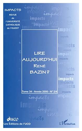 Lire Aujourd'Hui Rene Bazin: Collectif