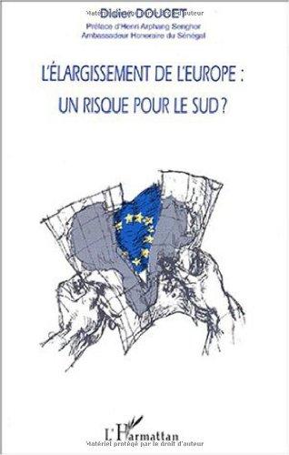 9782747501439: L'elargissement de l'europe. un risque pour le sud