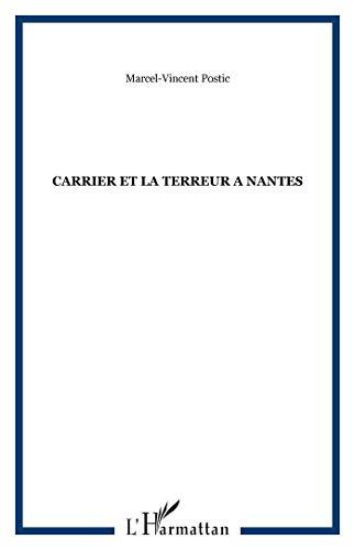 9782747501712: Carrier et la terreur a nantes. recit