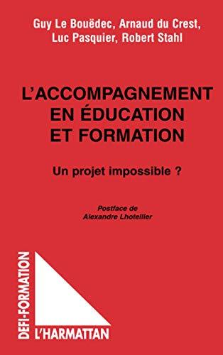9782747503327: L'accompagnement en education et formation. un projet impossible