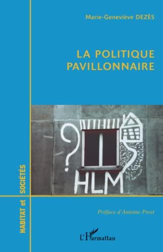 9782747503440: Habitat et societes : la politique pavillonnaire