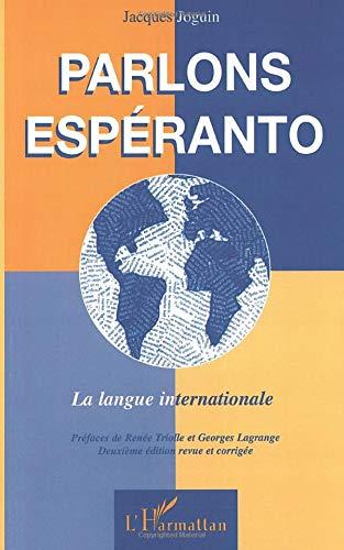 9782747503556: PARLONS ESPERANTO: La langue internationale (French Edition)