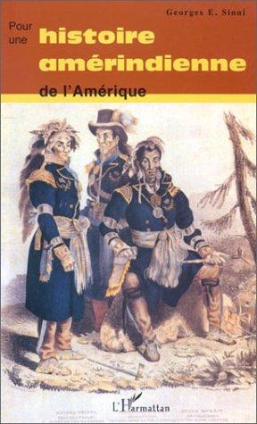9782747503747: Pour une histoire amérindienne de l'Amérique
