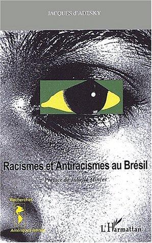 9782747504362: racismes et antiracismes au bresil