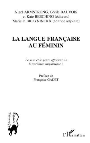 LA LANGUE FRANÇAISE AU FÉMININ: Le sexe: Armstrong, Nigel