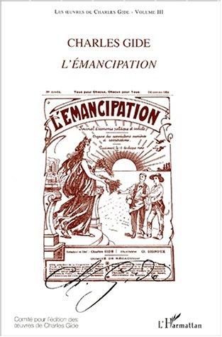 9782747505031: Les oeuvres de Charles Gide, volume 3 : l'émancipation