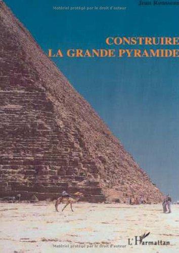 9782747508469: Construire la grande pyramide