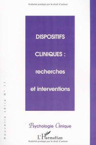 9782747508537: Dispositifs cliniques recherchers et interventions