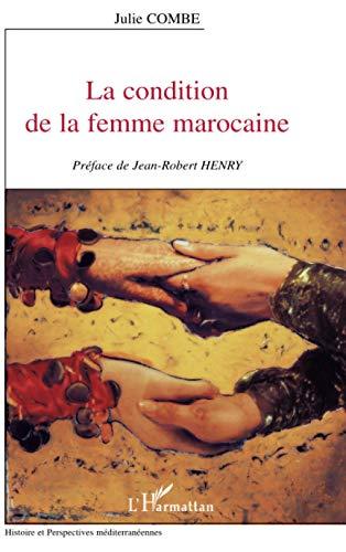 9782747509183: La condition de la femme marocaine
