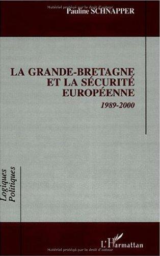 9782747509527: La Grande-Bretagne et la s�curit� europ�enne, 1989-2000