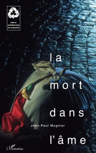 9782747509633: LA MORT DANS L'ÂME (French Edition)