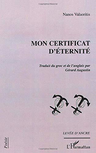 9782747510233: Mon certificat d'�ternit�