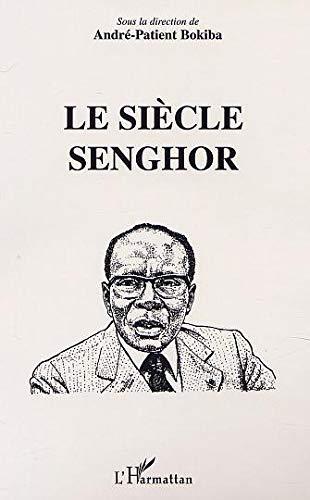 9782747510714: Le siècle Senghor
