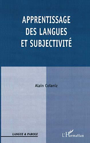 Apprentissage des langues et subjectivite: Alain Coianiz