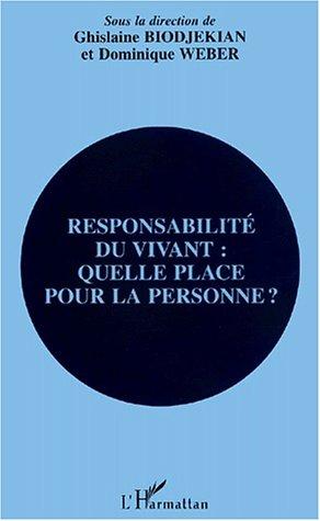 9782747511919: Responsabilit� du vivant : quelle place pour la personne ?