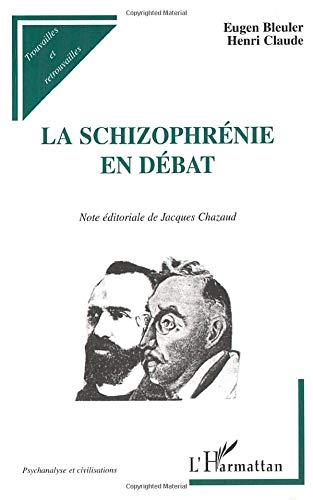 9782747512589: La schizophrénie en débat