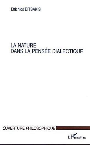 9782747512893: la nature dans la pensee dialectique