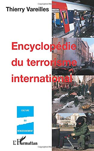 9782747513012: ENCYCLOPÉDIE DU TERRORISME INTERNATIONAL (French Edition)